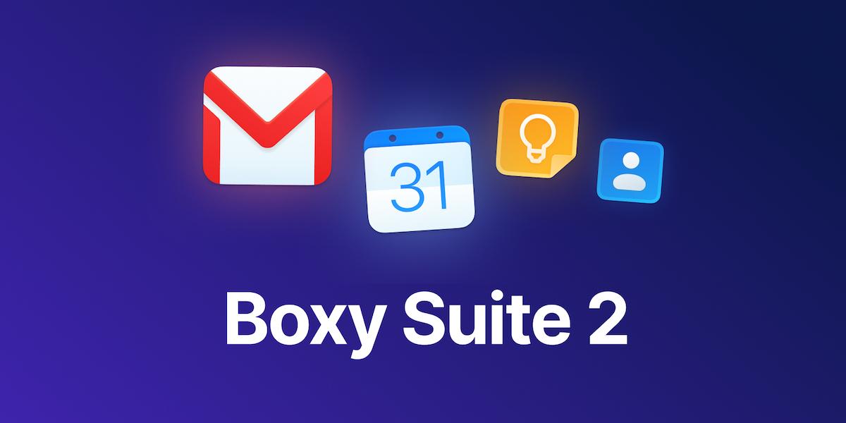 Boxy Suite Updates